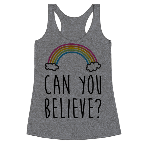 Can You Believe? Queer Eye Rainbow (Pair 1/2) Racerback Tank Top