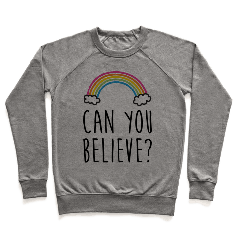 Can You Believe? Queer Eye Rainbow (Pair 1/2) Pullover