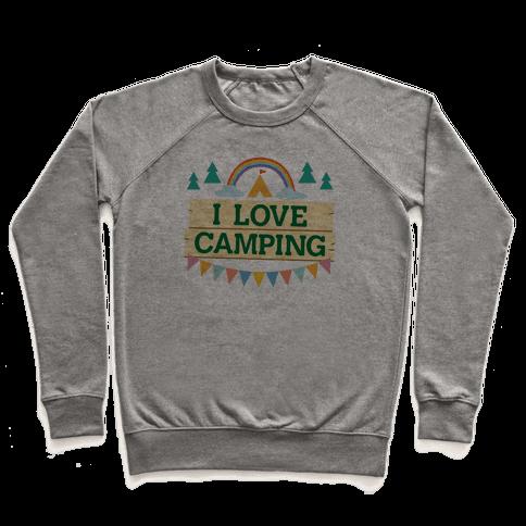 I Love Camping (Pocket Camp Parody) Pullover