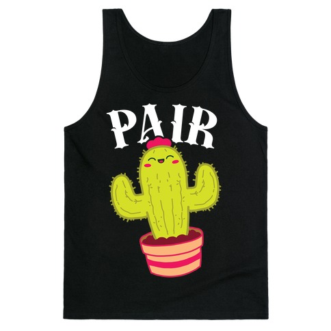 Prickly Pair: Pair half Tank Top