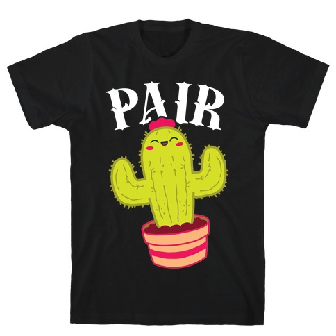 Prickly Pair: Pair half T-Shirt