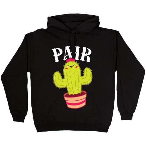 Prickly Pair: Pair half Hooded Sweatshirt