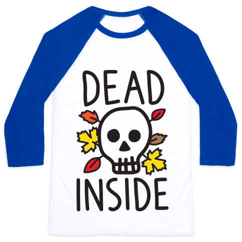 Dead Inside Autumn Skull Baseball Tee