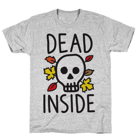 Dead Inside Autumn Skull Mens T-Shirt