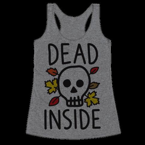 Dead Inside Autumn Skull Racerback Tank Top