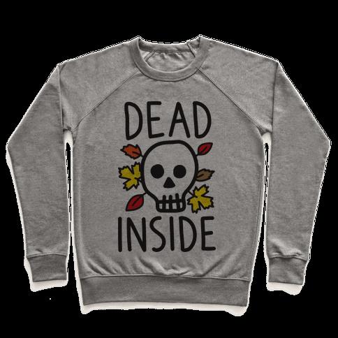 Dead Inside Autumn Skull Pullover