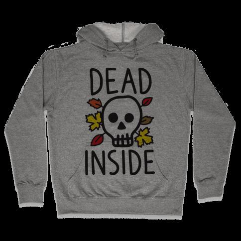 Dead Inside Autumn Skull Hooded Sweatshirt