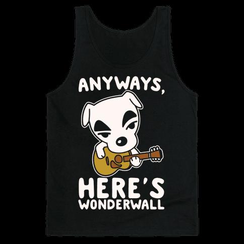 Anyways Here's Wonderwall Parody White Print Tank Top