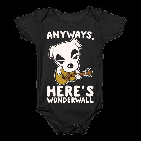 Anyways Here's Wonderwall Parody White Print Baby Onesy