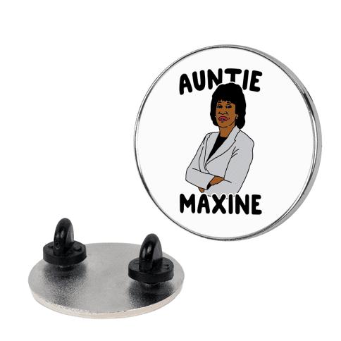 Auntie Maxine  pin