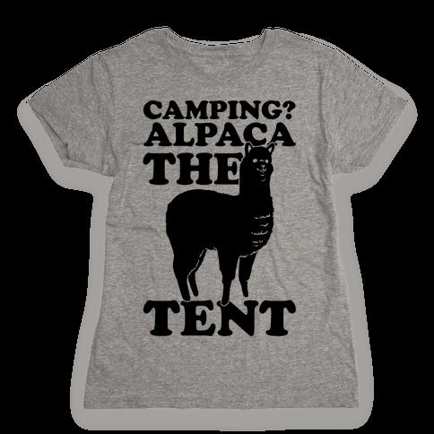 Camping? Alpaca The Tent Womens T-Shirt