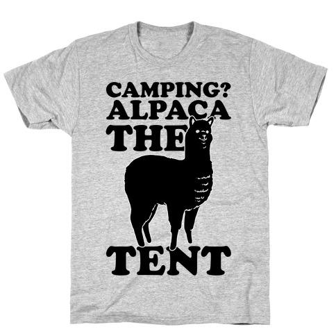 cd12fcff1a Camping? Alpaca The Tent T-Shirt | LookHUMAN