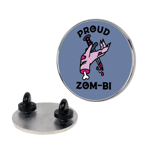 Proud Zom-bi pin