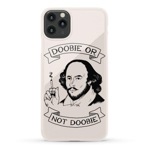 Doobie Or Not Doobie Phone Case