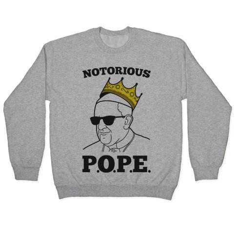 Notorious P.O.P.E. Pullover