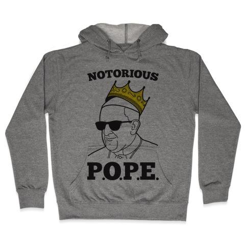 Notorious P.O.P.E. Hooded Sweatshirt