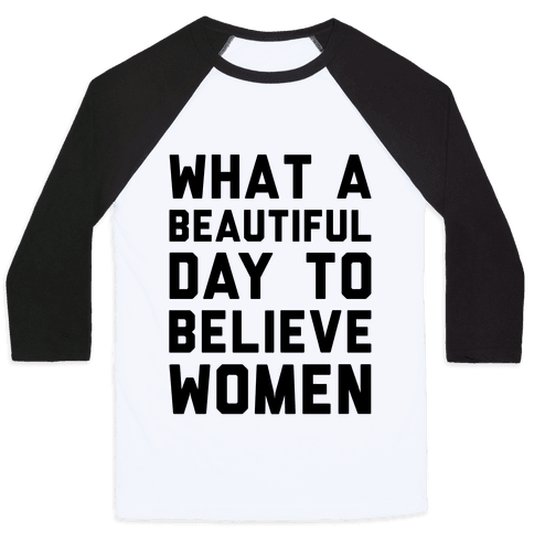 What A Beautiful Day To Believe Women Baseball Tee