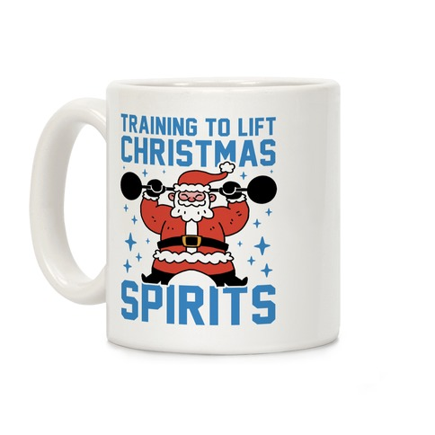 Training To Lift Christmas Spirits Coffee Mug