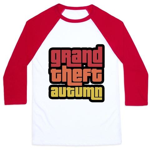 Grand Theft Autumn Baseball Tee