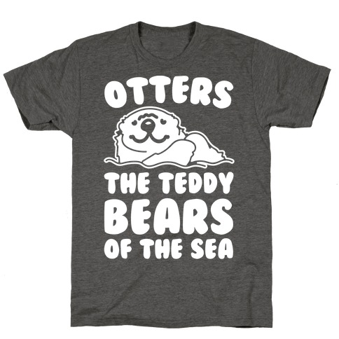Otters The Teddy Bears of The Sea White Print T-Shirt