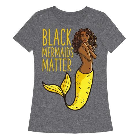 Black Mermaids Matter Womens T-Shirt