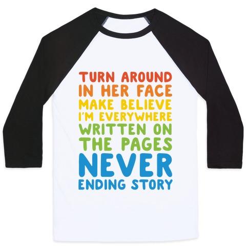 The Never Ending Story Lyric Pairs Shirts Baseball Tee