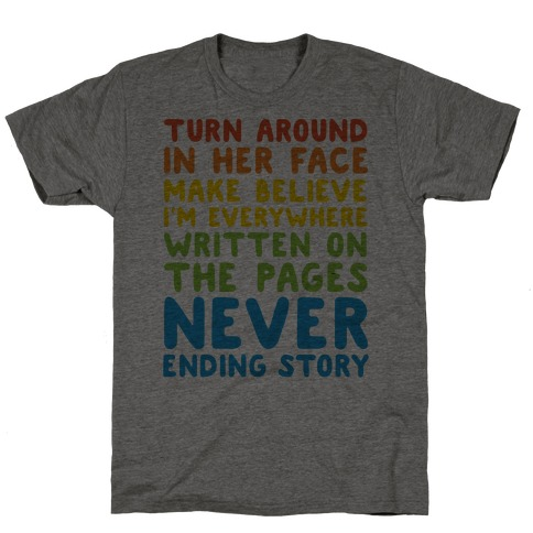 The Never Ending Story Lyric Pairs Shirts T-Shirt