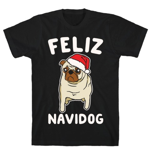 Feliz Navidog Parody White Print T-Shirt