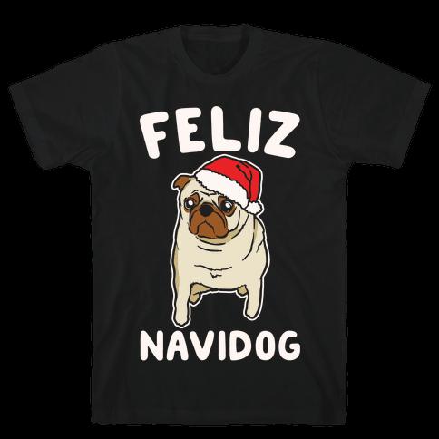 Feliz Navidog Parody White Print Mens T-Shirt