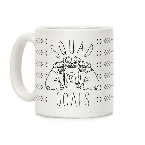 Squad Goals Pugs Coffee Mug