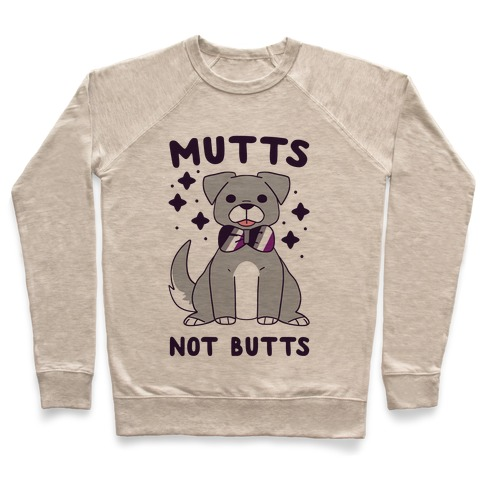 Mutts Not Butts Pullover