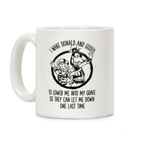 Donald and Goofy Let Me Down Coffee Mug