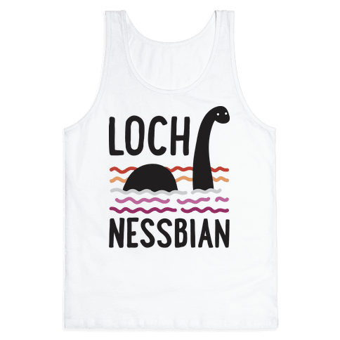 Loch Nessbian Lesbian Tank Top