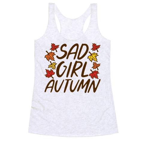 Sad Girl Autumn Racerback Tank Top