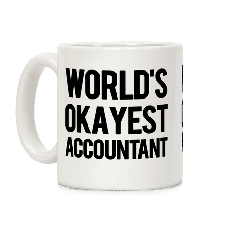 World's Okayest Accountant Coffee Mug
