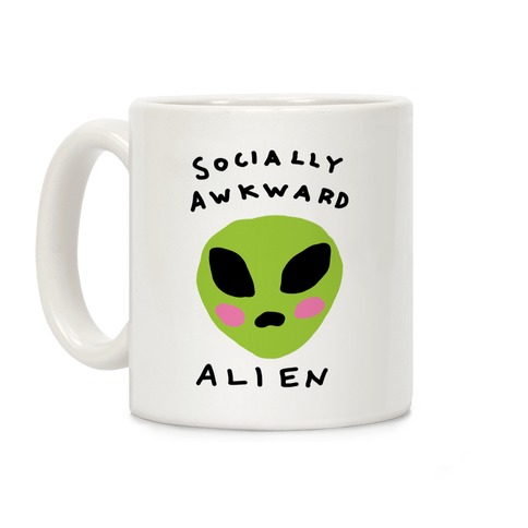 Socially Awkward Alien Coffee Mug