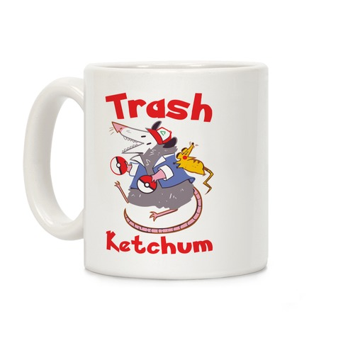 Trash Ketchum Coffee Mug