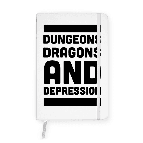 Dungeons, Dragons and Depression Notebook