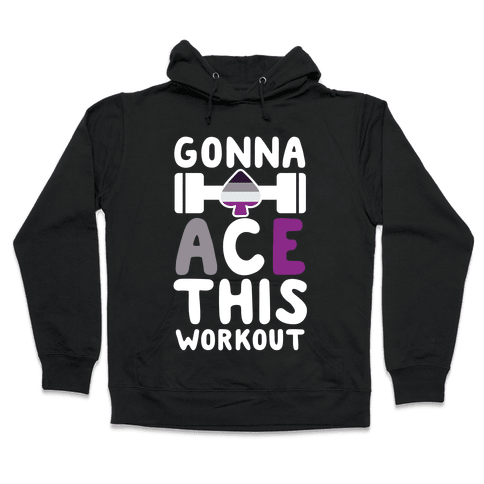 Gonna Ace This Workout Hooded Sweatshirt