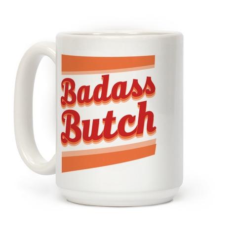 Badass Butch Coffee Mug