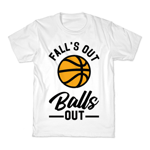 Falls Out Balls Out Basketball Kids T-Shirt