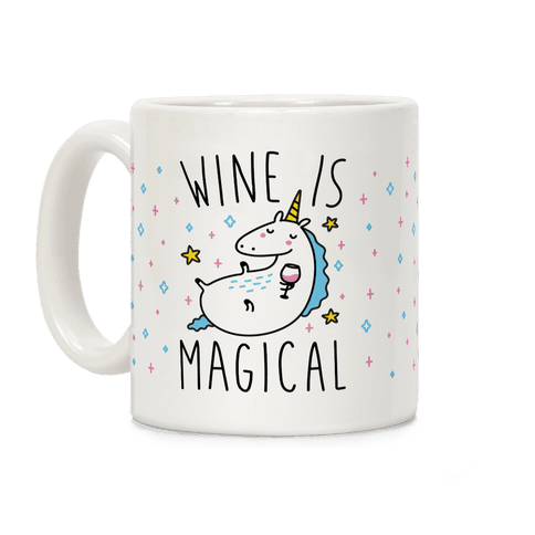 Wine Is Magical Coffee Mug