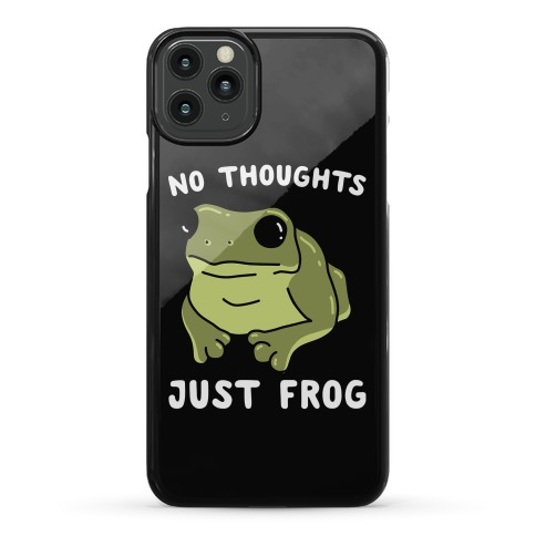 No Thoughts, Just Frog Phone Case