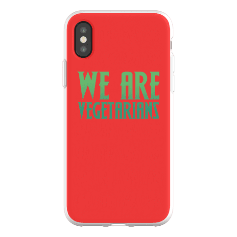 We Are Vegetarians Parody Phone Flexi-Case