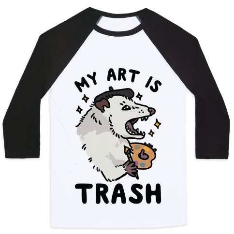 My Art is Trash Possum Baseball Tee