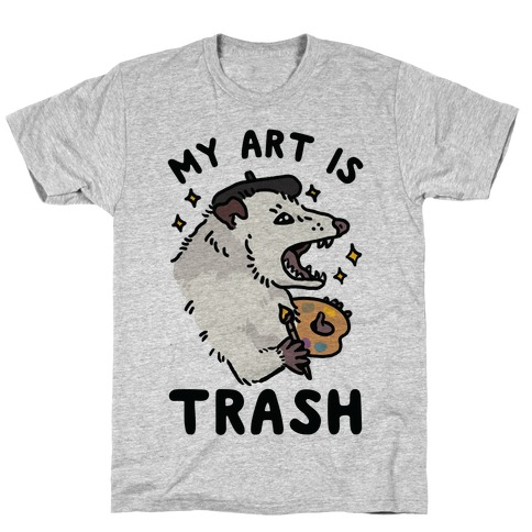 My Art is Trash Possum T-Shirt