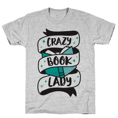 Crazy Book Lady Mens T-Shirt