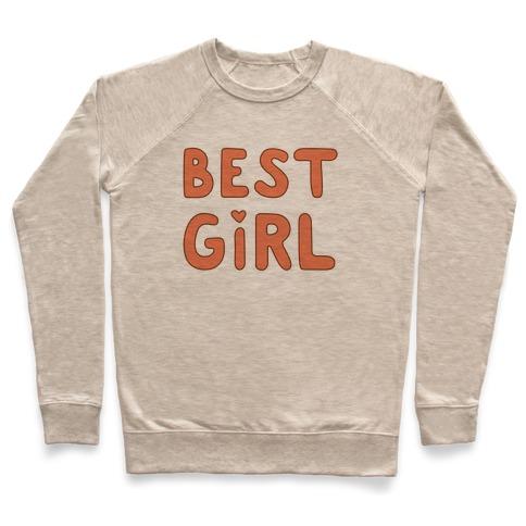 Best Girl Pullover