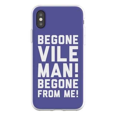 Begone Vile Man Phone Flexi-Case
