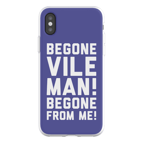 Begone Vile Man Phone Flexi-Case